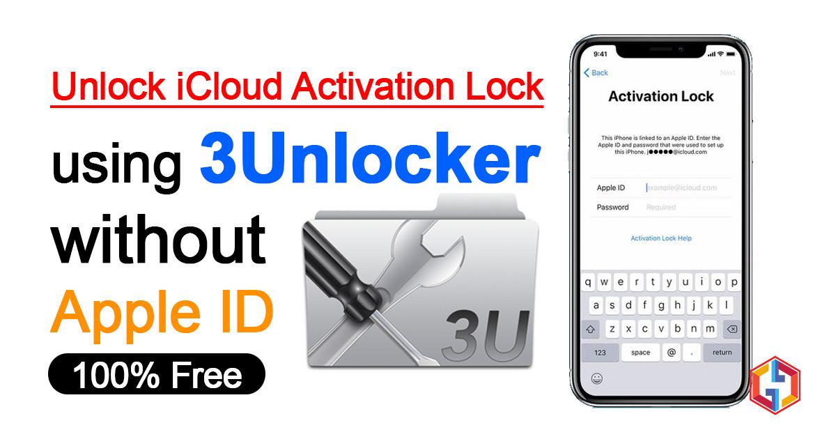 Unlock iCloud Activation Lock using 3Unlocker without Apple ID