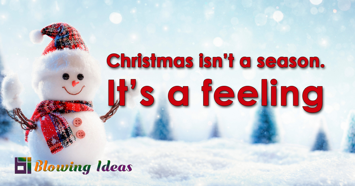 33 Best Christmas Quotes - Blowing Ideas